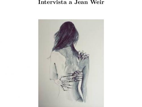 La passione per la libertà – Intervista a Jean Weir