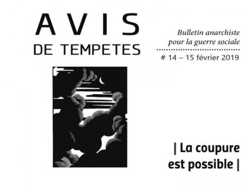 E' uscito Avis de Tempêtes Numero 14 – Bollettino anarchico per la guerra sociale (Febbraio 2019)