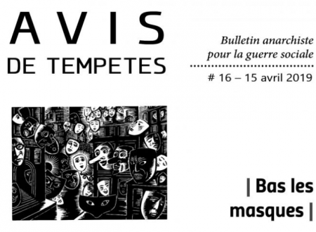 E' uscito Avis de Tempêtes Numero 16 – Bollettino anarchico per la guerra sociale (Aprile 2019)