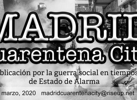 E' uscito il secondo numero di Madrid Quarantena City – Nuova pubblicazione anarchica da #Madrid