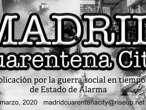 E' uscito il primo numero di Madrid Quarantena City – Nuova pubblicazione anarchica da #Madrid