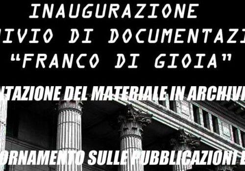 """Cosenza: Inaugurazione Archivio di Documentazione """"Franco Di Gioia"""""""