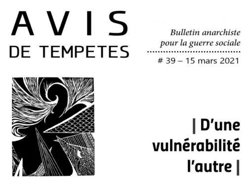 E' uscito Avis de Tempêtes Numero 39 – Bollettino anarchico per la guerra sociale (Marzo 2021)