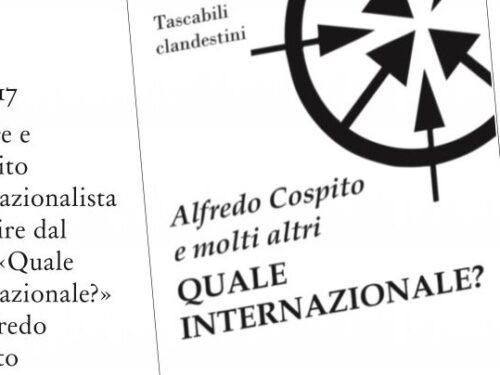 Quale internazionale? Letture e dibattito internazionalista (Spoleto, 10.04.2021)