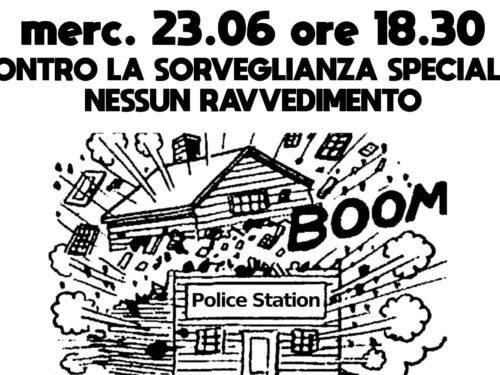 Bologna: 23 Giugno – Aperitivo e discussione contro le Sorveglianze Speciali