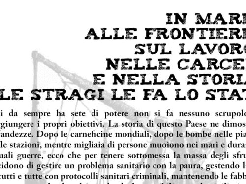 Trieste: Presidio 11 giugno – In mare, alle frontiere, sul lavoro, nelle carceri e nella storia le stragi le fa lo Stato.
