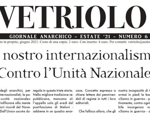 È uscito il numero 6 del giornale anarchico Vetriolo