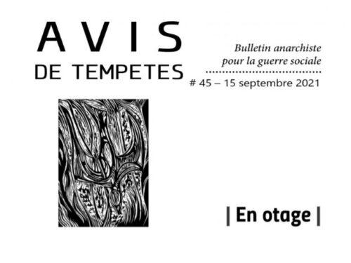 E' uscito Avis de Tempêtes Numero 45 – Bollettino anarchico per la guerra sociale (Settembre 2021)